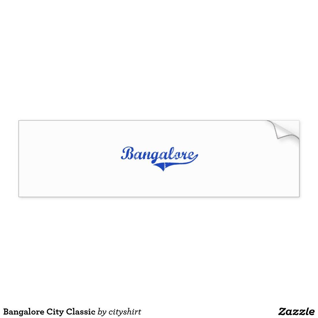 Bangalore City Classic Bumper Sticker Zazzle Com Bumper Stickers Bumpers Strong Adhesive [ 1104 x 1104 Pixel ]