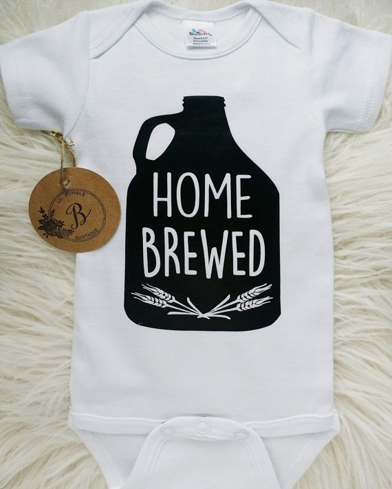 9c3a090a7 HOME BREWED onesie, I'm home brewed, Unisex onesie, Humorous baby onesie, Brewing  baby shirt,