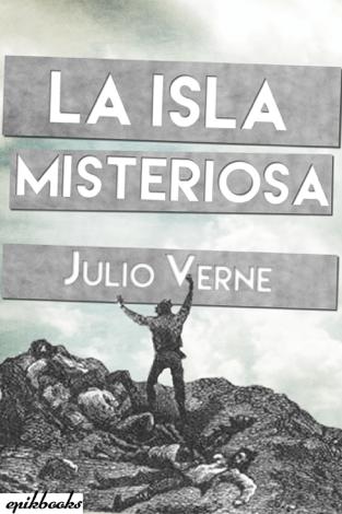 La Isla Misteriosa Ilustrado Julio Verne Julio Verne Jules Verne Descargar Libros Online