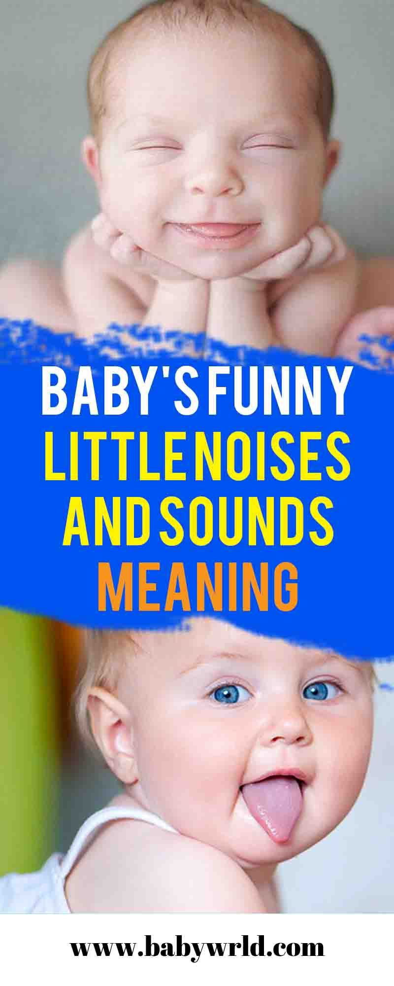 Baby's Funny Little Noises and Sounds MEANING - Baby World ...