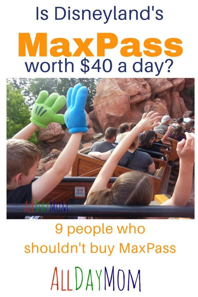 Is Disneyland's MaxPass worth it? Find out if you're one of the 9 types of Disneyland guests who should not buy MaxPass! Disneyland's MaxPass costs $10 per ticket per day to book Fastpasses on your phone—is it worth $40 a day for your family? We love MaxPass but it isn't for everyone! Disneyland on a budget tips on All Day Mom