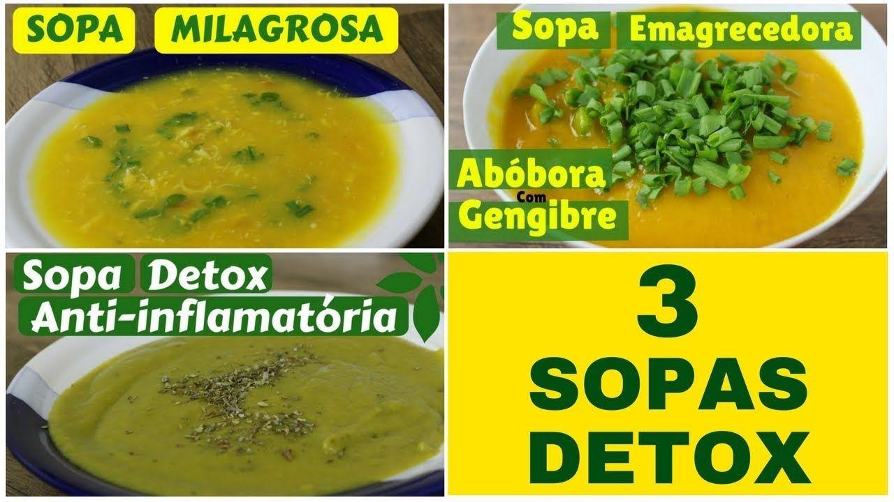 Gÿ 3 Sopas Detox Para Emagrecer Perder Peso E Desinchar Ata C 9