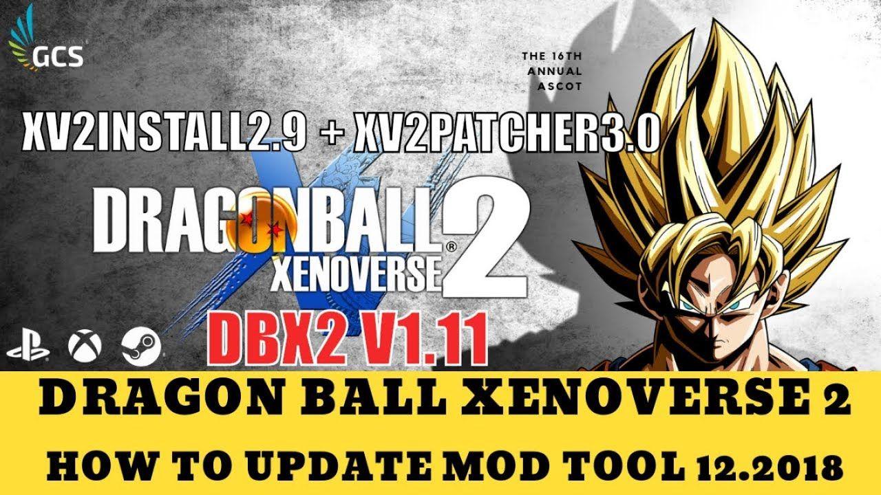 DRAGONBALL XENOVERSE2: HƯỚNG DẪN UPDATE TOOL MOD (XV2INSTALL2 9 +
