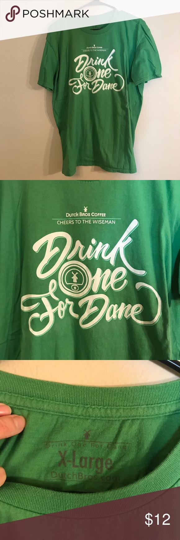 Green Dutch Bros Drink One For Dane Tee Excellent Condition! Dutch Bros Tops Tees - Short Sleeve #dutchbros Green Dutch Bros Drink One For Dane Tee Excellent Condition! Dutch Bros Tops Tees - Short Sleeve #dutchbros