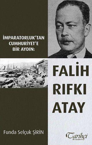 http://www.kitapgalerisi.com/Imparatorluk-tan-Cumhuriyet-e-Bir-Aydin-Falih-Rifki-Atay-_173766.html#0