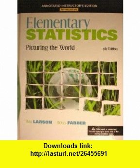 Elementary statistics picturing the world 5th edition annotated elementary statistics picturing the world 5th edition annotated instructors edition 9780321693655 fandeluxe Images