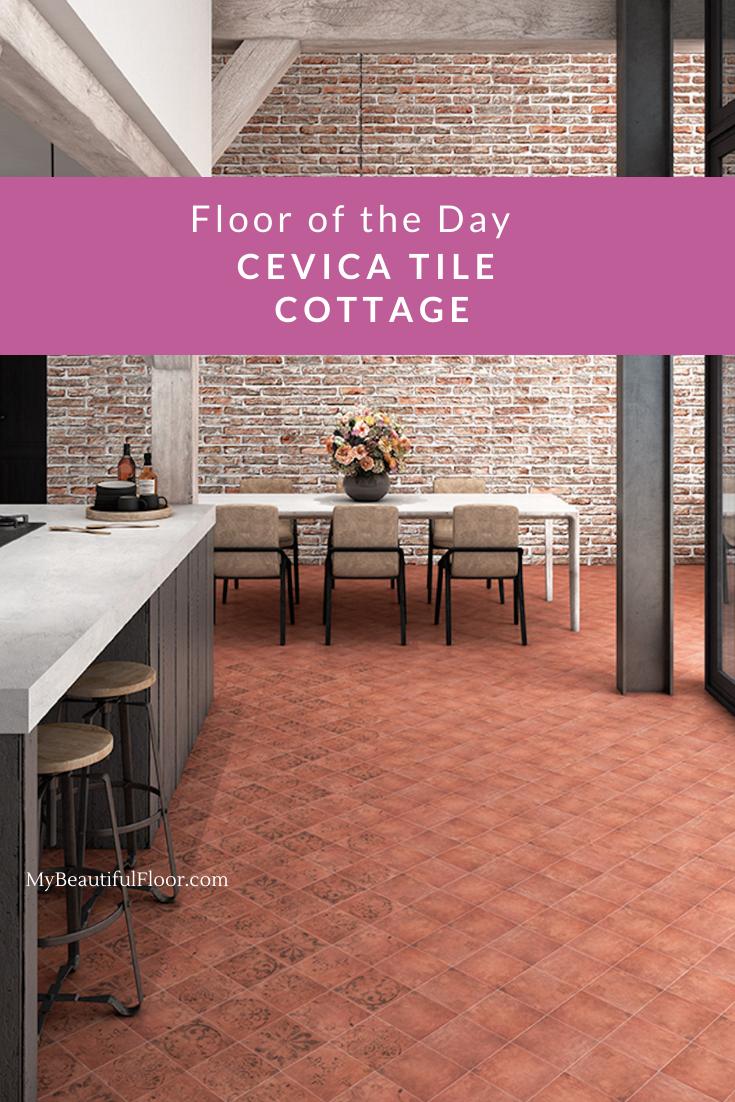 Floor Of The Day Cevica Tiles Cottage Flooroftheday Ihavethisthingwithfloors Floorlove Interiordesignflooring Ho In 2020 Ceramic Tiles Tiles Ceramic Floor Tiles