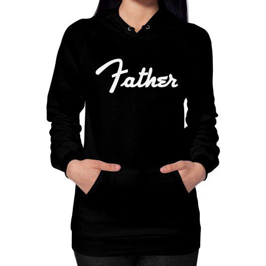 Father Hoodie (on woman) Shirt