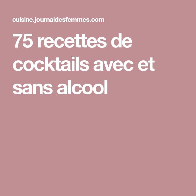 sans cuisine cocktails recettes alcool avec journaldesfemmes recette pina colada