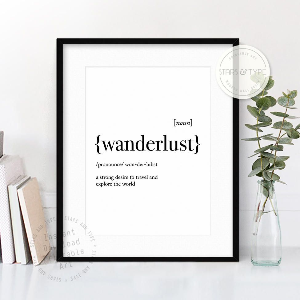 Wanderlust Dictionary Definition Meaning, Printable Wall Art, Wanderlust Quotes, Travel, Modern Black Type, Home Decor, Digital Print Design by StarsAndType on Etsy