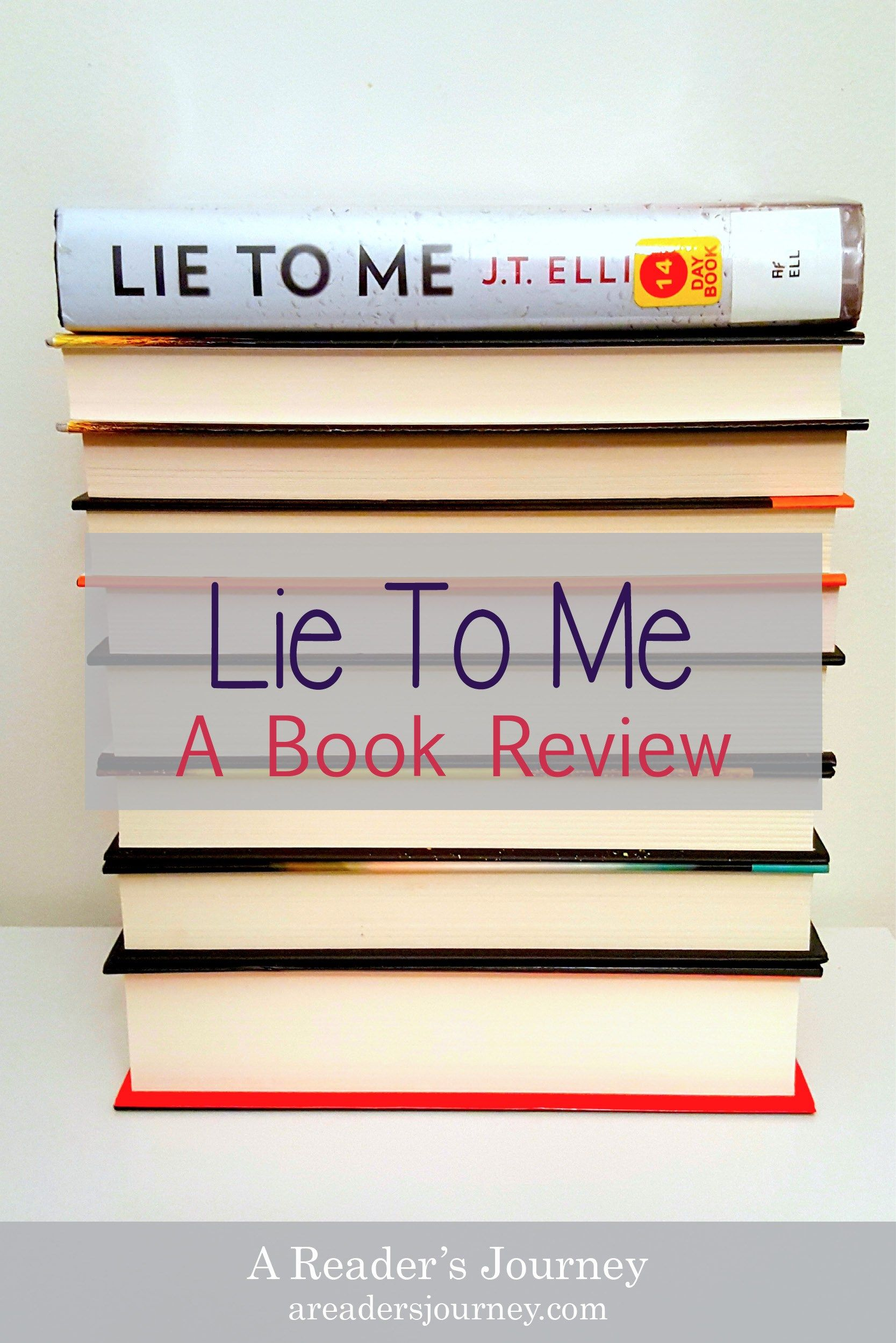 Lie to me by jt ellison a book review on book review
