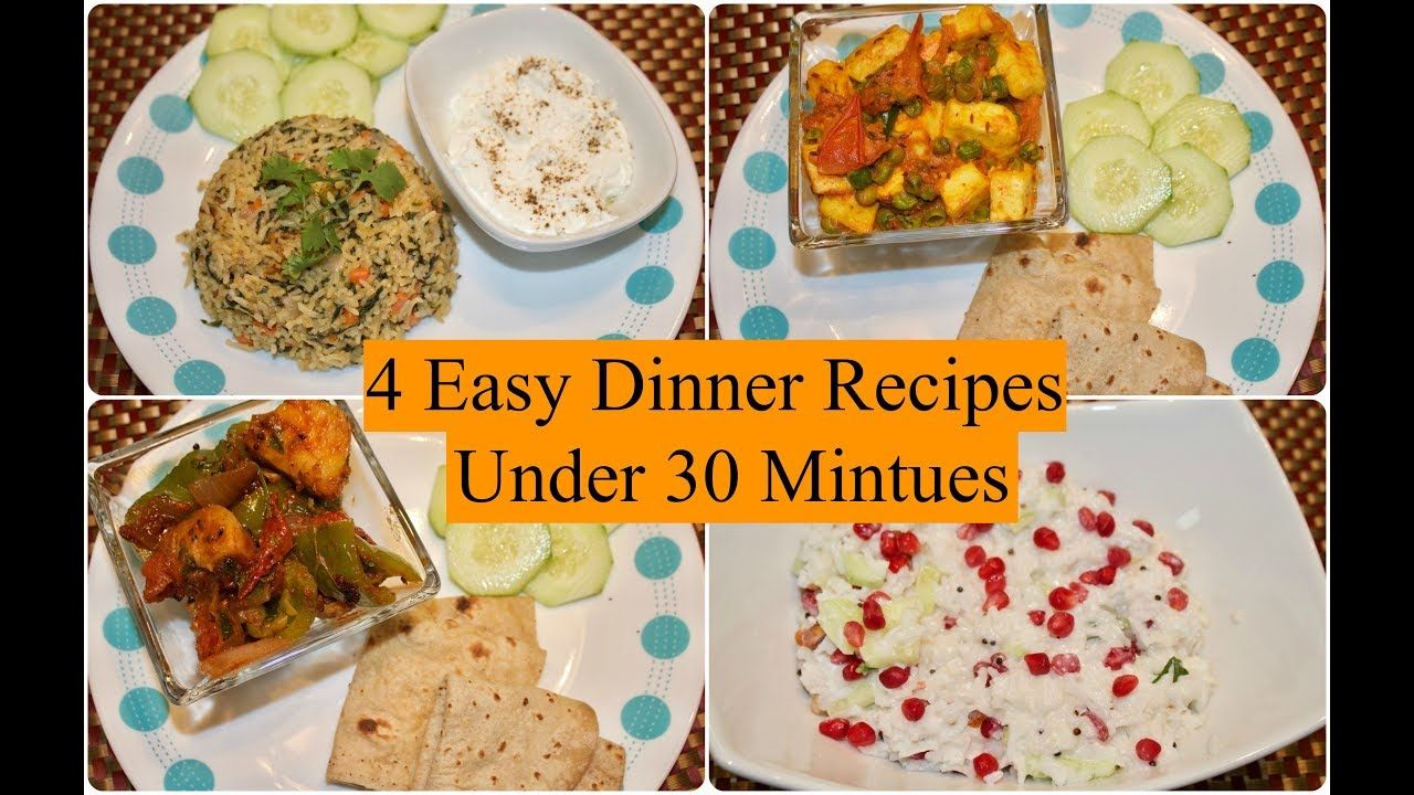 4 easy indian dinner recipes under 30 minutes 4 quick dinner ideas 4 easy indian dinner recipes under 30 minutes 4 quick dinner ideas simple living forumfinder Choice Image