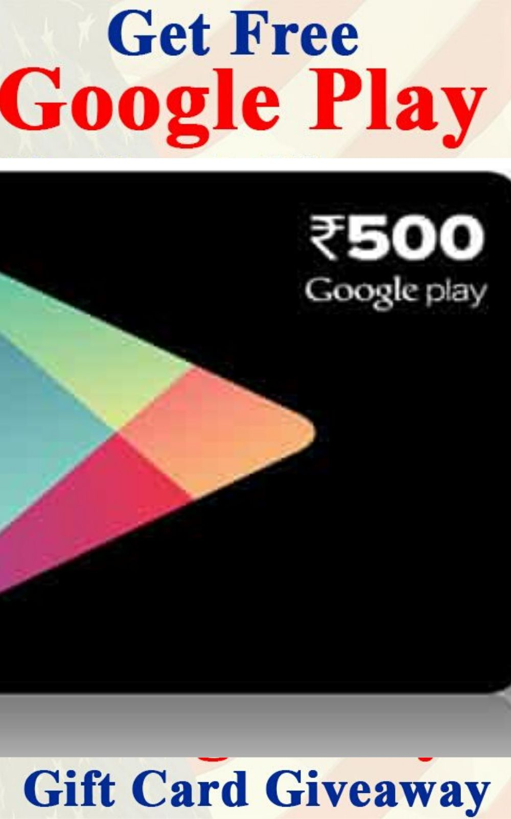 Google Play Gift Card Giveaway To Get This Offer You Need To