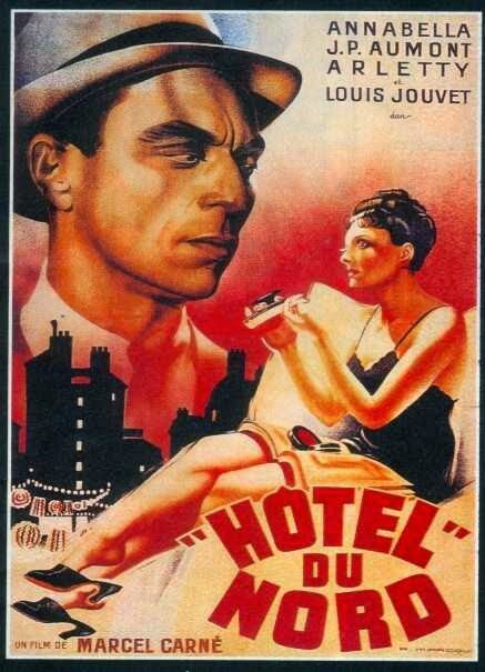 That Was Yesterday Hotel Du Nord Louis Jouvet Arletty 1938 Old Film Posters Movie Posters Cinema France