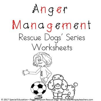 Anger Management Rescue Dogs' Social Skill Worksheets