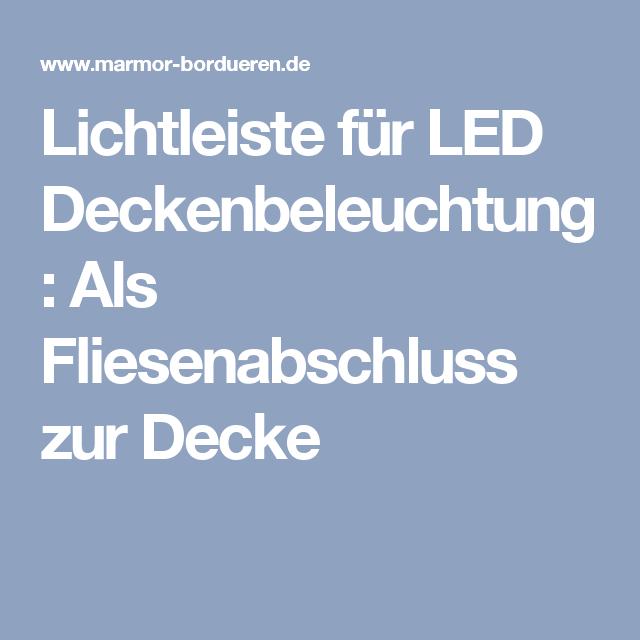 AuBergewohnlich Lichtleiste Für LED Deckenbeleuchtung: Als Fliesenabschluss Zur Decke