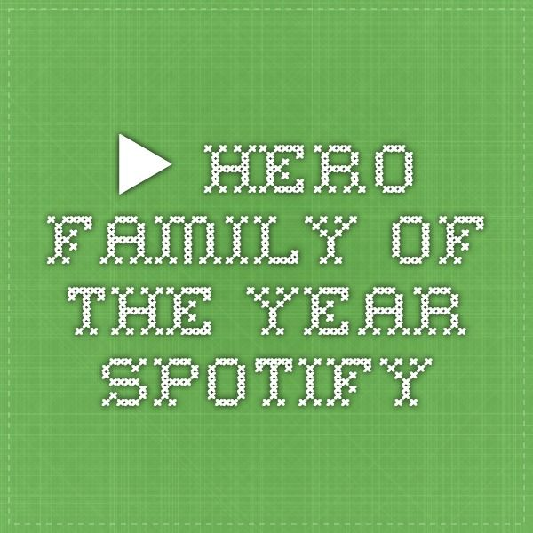 ▶ Hero - Family of the Year - Spotify