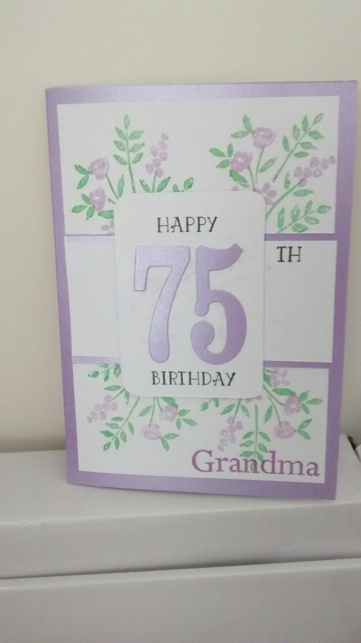 75th Birthday Card Using Stampin Up Number Of Years Stamp Set Stampin Up Birthday Cards Birthday Cards Diy Birthday Cards