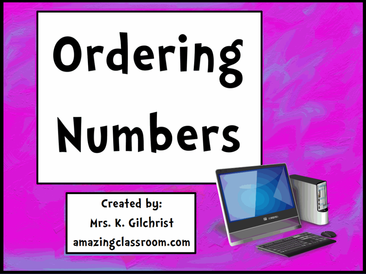 This Flipchart Is All About Ordering Numbers