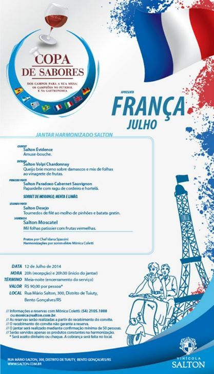 Data: 12/07/2014 Tema: França Chef: Idana Spassini Sommelière: Mônica Coletti