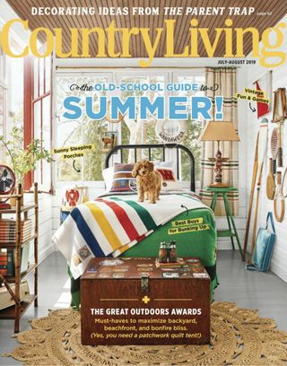 Country Living July August 2019 Magazine Get your Digital Subscription