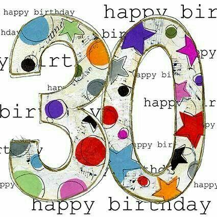 Auguri Per I 30 Anni Buon Compleanno 30 Buon Compleanno Auguri Di Compleanno