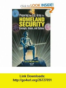 Preparing the U.S. Army for Homeland Security: Concepts, Issues and Options