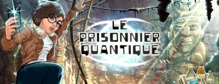 Le Prisonnier Quantique Un Jeu Video Pour Donner Le Gout Des Sciences Et Des Technologies Aux En 2020 Association De Parents D Eleves Quantique Orientation Scolaire