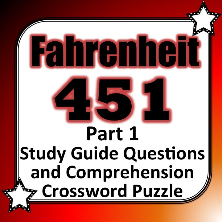 fahrenheit part study guide questions and comprehension fahrenheit 451 part 1 study guide questions and comprehension crossword puzzle