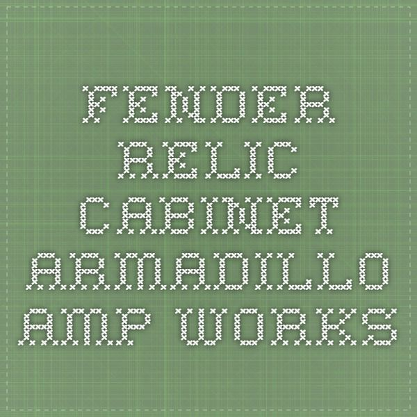 Fender Relic Cabinet - Armadillo Amp Works   Custom