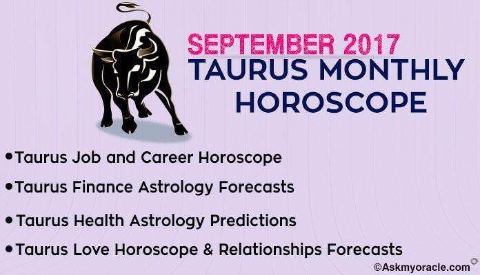 Taurus Monthly Horoscope September 2017 | Monthly Horoscope | Taurus