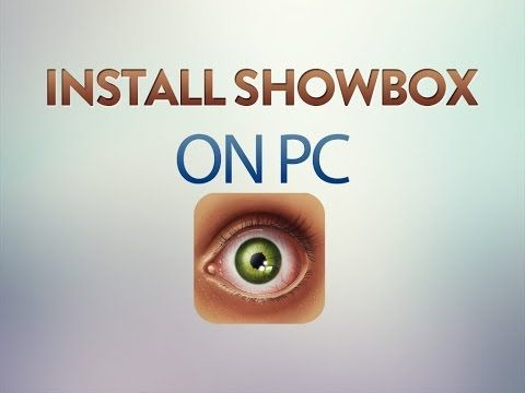 ShowBox For PC Download, ShowBox For Windows 7/8.1/8