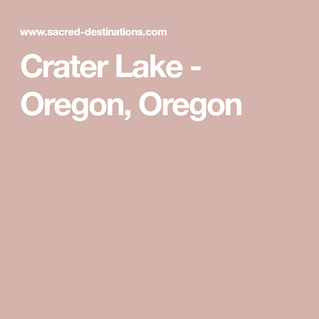 Crater Lake - Oregon, Oregon