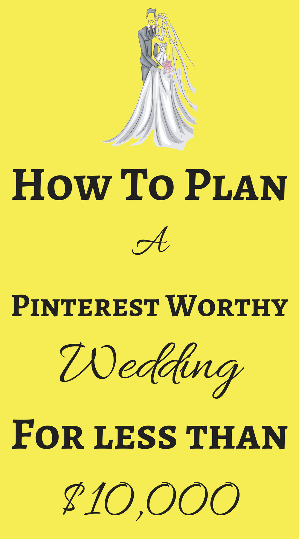 Find Out How To Plan A Pinterest Worthy Wedding Under 10 000 On Shefinds Com Wedding Planning On A Budget Wedding Planning Guide Wedding Budget Planner