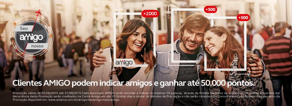 Amigo - Seu Amigo Nosso Amigo - Avianca  http://www.avianca.com.br/amigo/seuamigo-nossoamigo