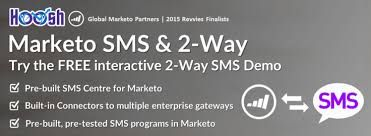 Free Trial   SMS Marketo 2-Way Pre-built SMS Centre. To get more information visit http://launchpoint.marketo.com/hoosh-marketing/1823-hoosh-2-way-sms-for-marketo/.