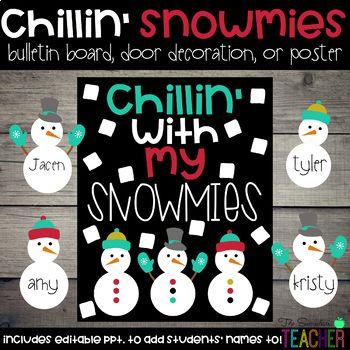 Chillin' with My Snowmies Winter Snowman Bulletin Board, Door Decor, or Poster #christmasdoordecorationsforwork