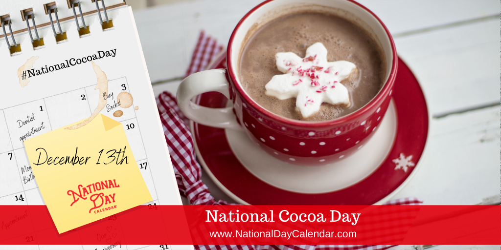 National Day Recipes National Day Calendar Cocoa National Day