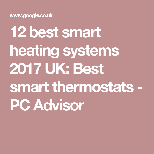 12 Best Smart Heating Systems 2017 Uk Best Smart