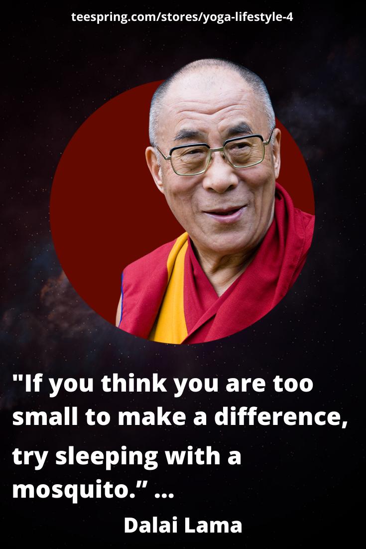 Dalai Lama Quote Mosquito