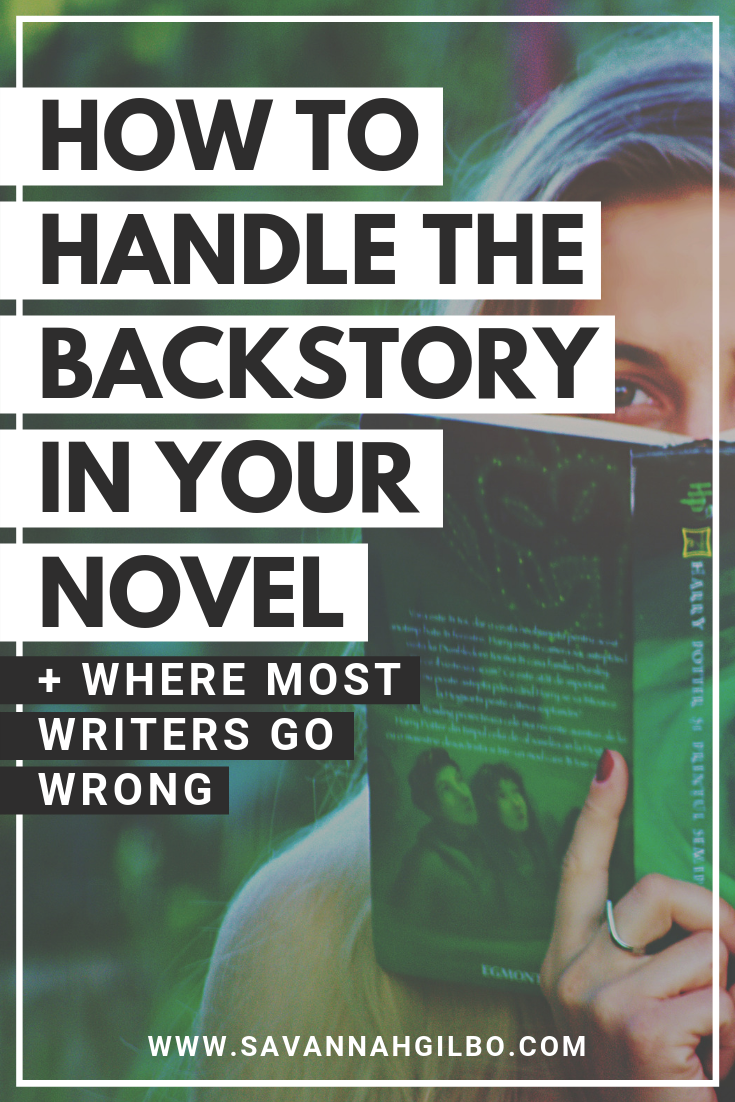 How to Handle Backstory in Your Novel (Without Info-Dumping)
