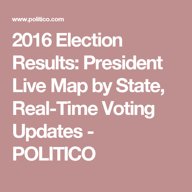 2016 Election Results President Live Map by State RealTime