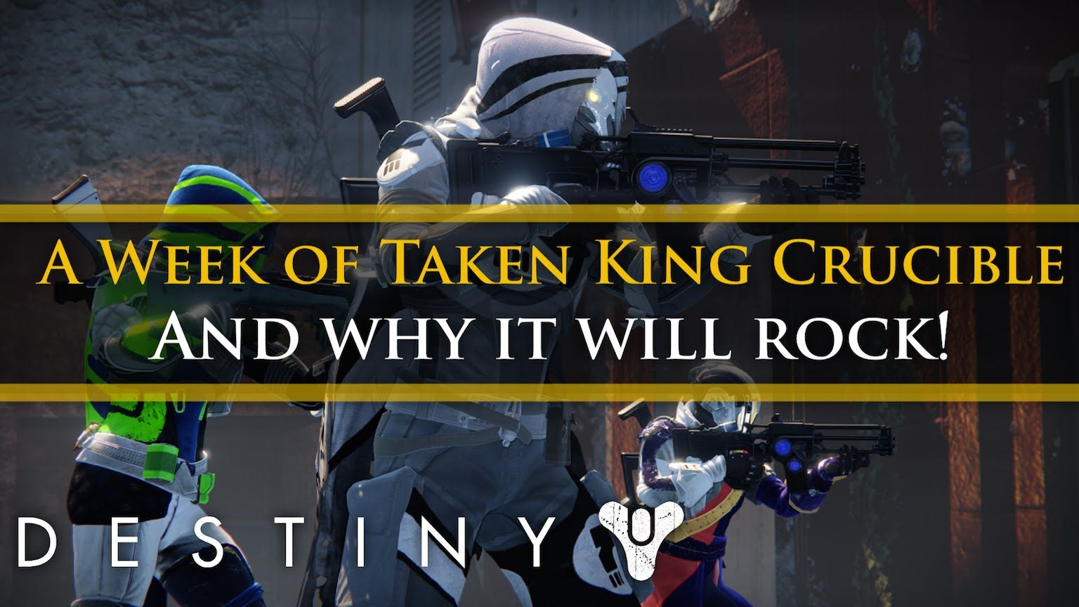 Destiny A week of free Taken King crucible and why it