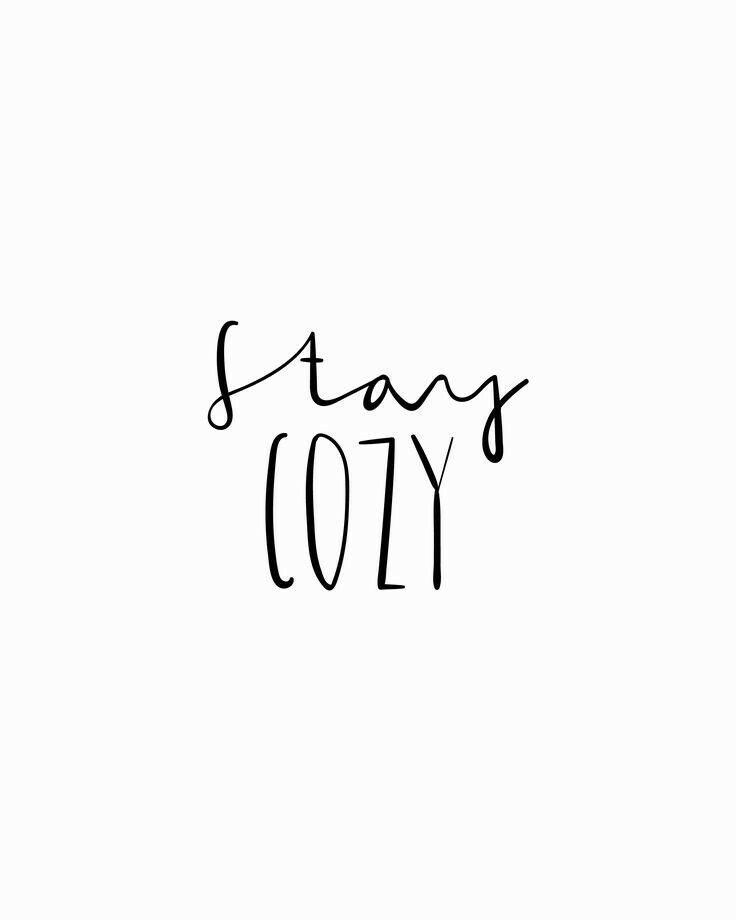 stay cozy winter quote quote quotes type typography. Black Bedroom Furniture Sets. Home Design Ideas