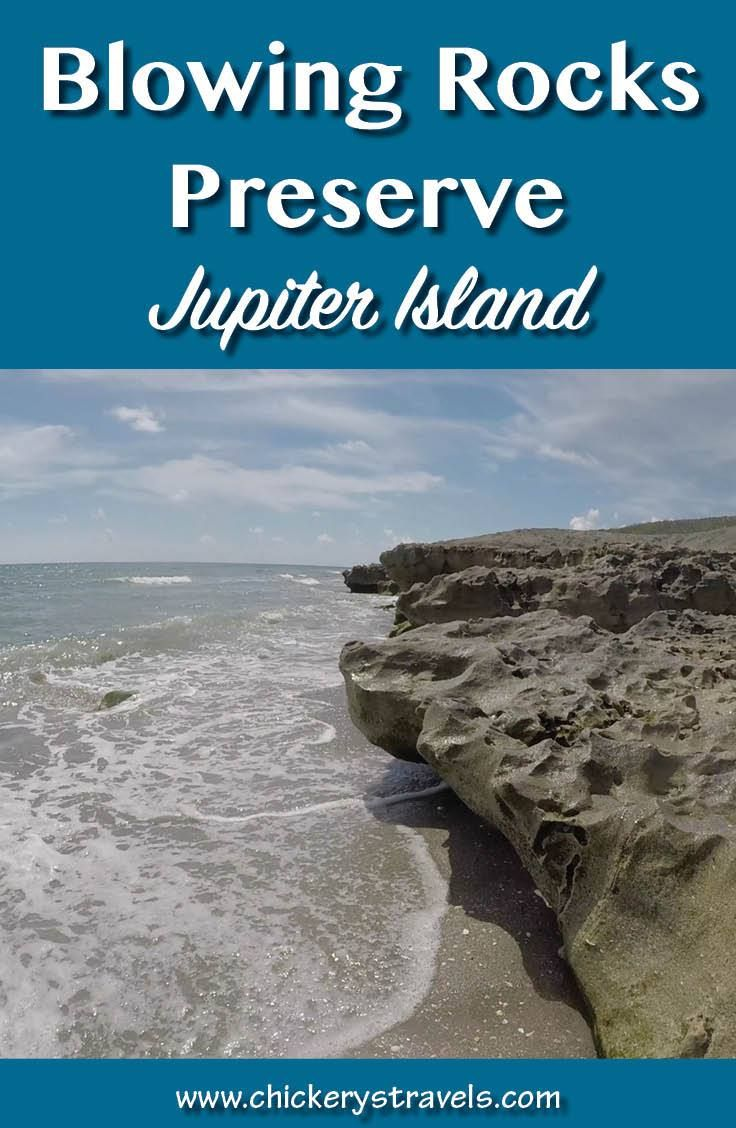 Blowing Rocks Preserve Jupiter Island Florida Chickery S