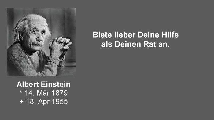 Albert Einstein Hilfe Und Rat Spruche Einstein Einstein Albert Einstein Zitate
