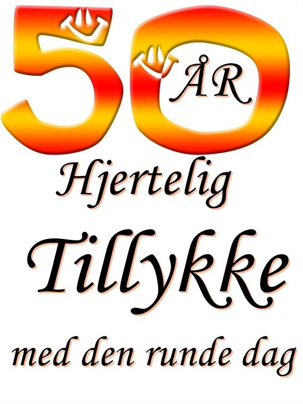 tillykke med fødselsdagen 50 år