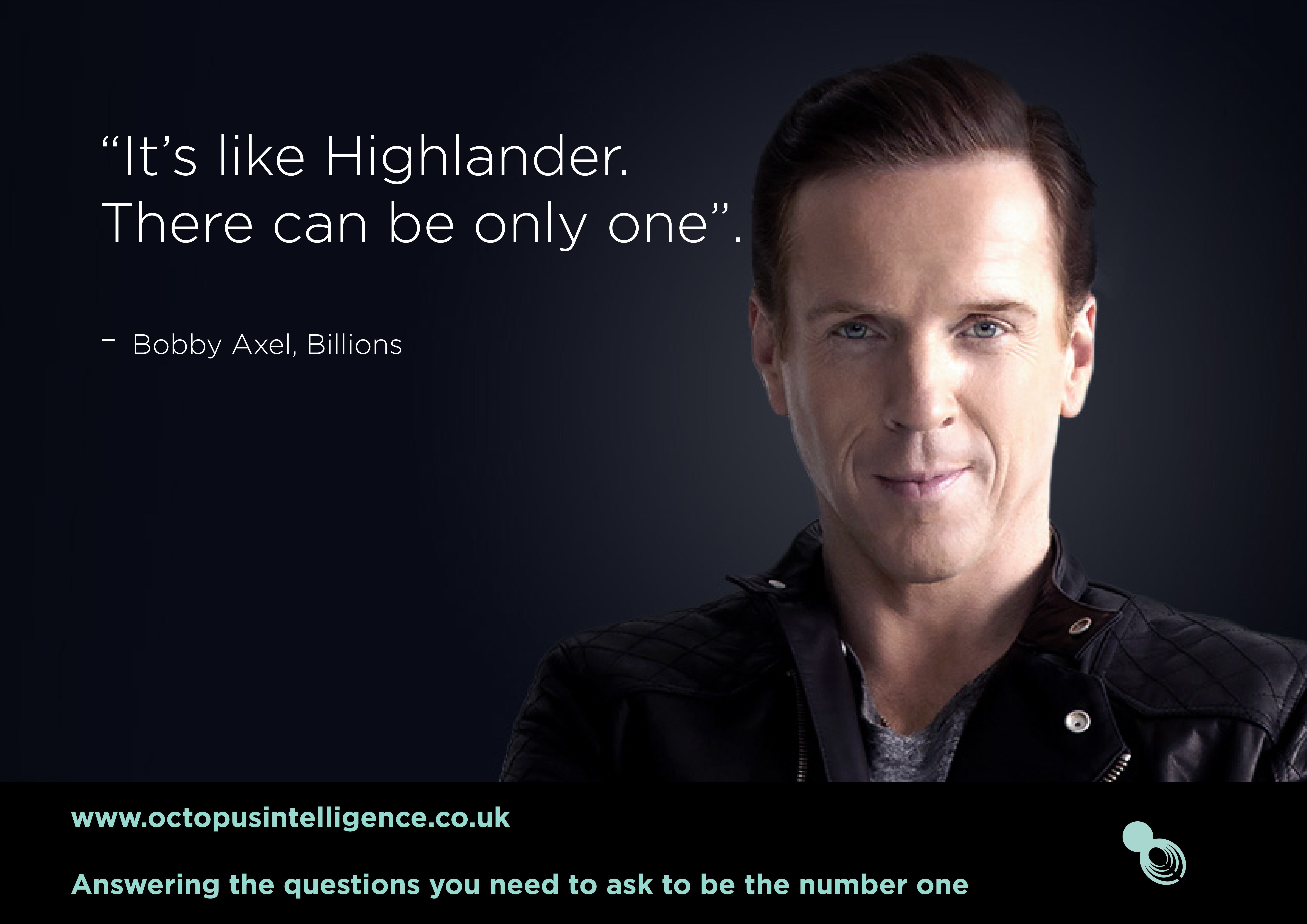 It S Like Highlander There Can Be Only One Bobby Axel Billions Ci Billions Smarterbusiness Tech Sbtl17 This Or That Questions Highlander Number One