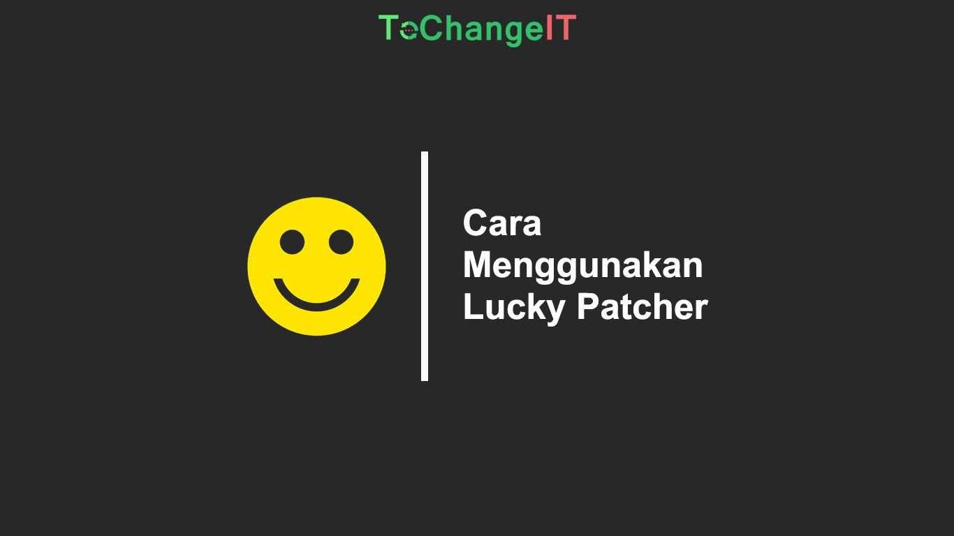 Cara Menggunakan Lucky Patcher Periklanan Tulisan Game