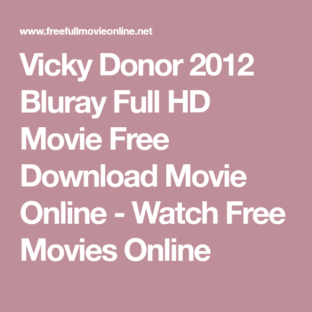 Watch Free Online Movie Vicky Donor